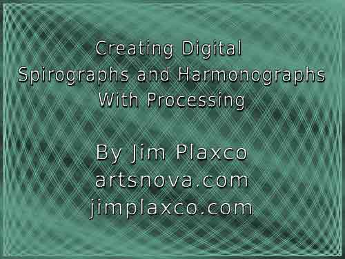 Class - Creating Digital Spirographs and Harmonographs with Processing