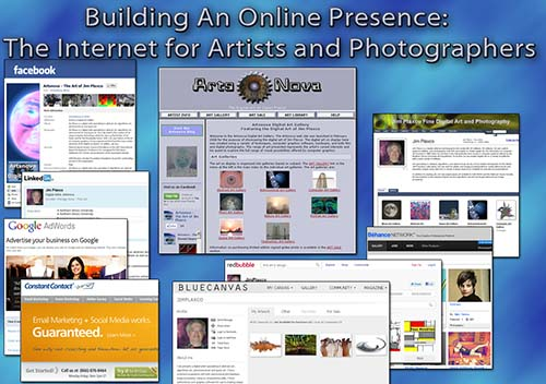 >Building an Online Presence: The Internet for Artists and Photographers